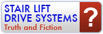 Stair Lift Drive Systems - Truth and Fiction